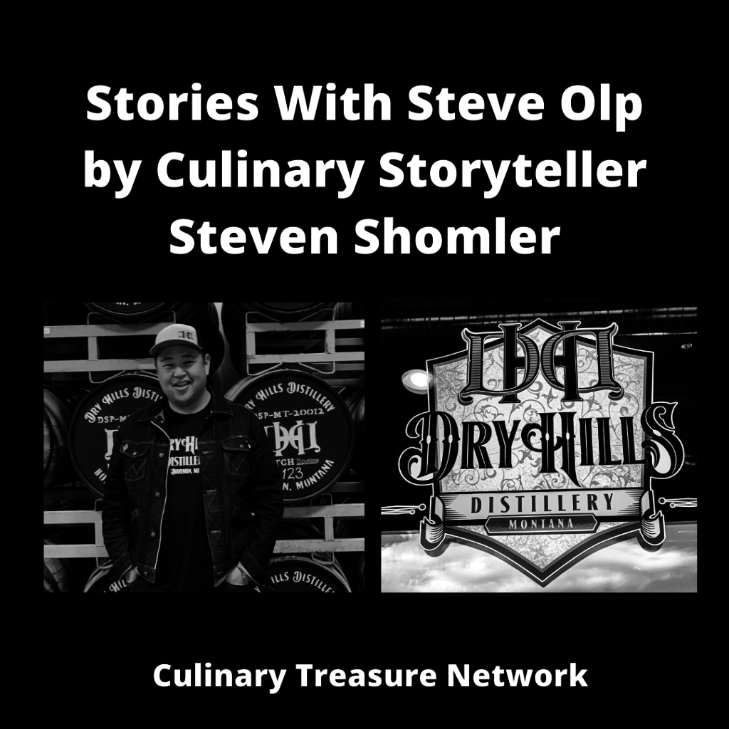 Stories With Steve Olp – Dry Hills Distillery by Culinary Storyteller Steven Shomler