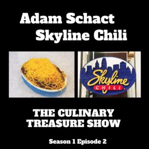 Adam Schact Skyline Chili – Culinary Treasure Show Season 1 Episode 2 by Steven Shomler