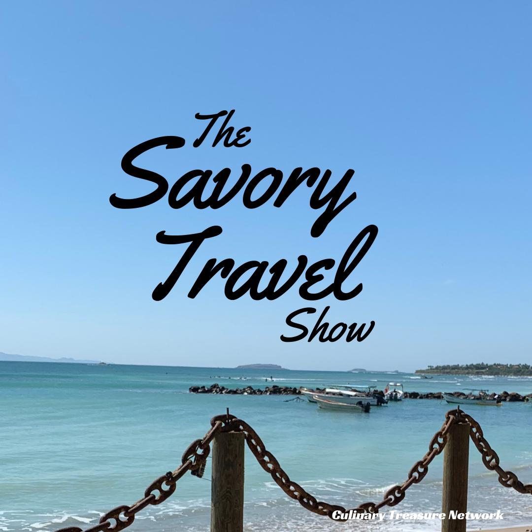 The Savory Travel Show Culinary Treasure Network Steven Shomler